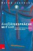 Konfliktgespräche mit Gott (eBook, PDF)
