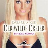 Der wilde Dreier   Erotische Geschichte Audio CD, Audio-CD