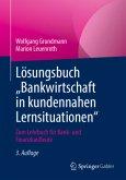 """Lösungsbuch """"Fallorientierte Bankbetriebswirtschaft"""""""