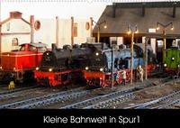 Kleine Bahnwelt in Spur 1 (Wandkalender 2022 DIN A2 quer)