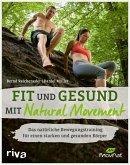 Fit und gesund mit Natural Movement