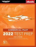 Commercial Pilot Test Prep 2022: Study & Prepare: Pass Your Test and Know What Is Essential to Become a Safe, Competent Pilot from the Most Trusted So