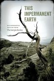 This Impermanent Earth: Environmental Writing from the Georgia Review