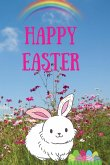 Happy Easter: Amazing Coloring & Activity Book for Kids, Happy Easter; Kids Notebook Draw and Write, Best Happy Easter For Kids Girl