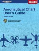 Aeronautical Chart User's Guide: (Ebundle)
