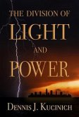 THE DIVISION OF LIGHT AND POWER (eBook, ePUB)