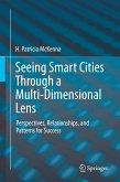 Seeing Smart Cities Through a Multi-Dimensional Lens (eBook, PDF)