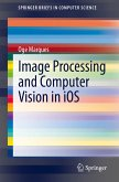 Image Processing and Computer Vision in iOS (eBook, PDF)