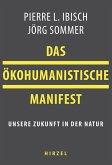 Das ökohumanistische Manifest (eBook, ePUB)