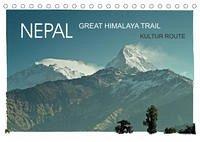 NEPAL GREAT HIMALAYA TRAIL - KULTUR ROUTEAT-Version (Tischkalender 2022 DIN A5 quer)