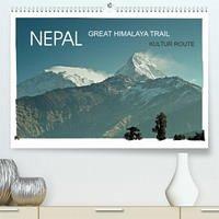NEPAL GREAT HIMALAYA TRAIL - KULTUR ROUTEAT-Version (Premium, hochwertiger DIN A2 Wandkalender 2022, Kunstdruck in Hochglanz)