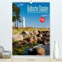 Baltische Staaten - Ihre kulturlandschaftlichen Reichtümer (Premium, hochwertiger DIN A2 Wandkalender 2022, Kunstdruck in Hochglanz)
