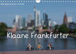 Klaane Frankfurter (Wandkalender 2022 DIN A4 quer)