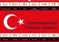 Sprachkalender Türkisch-Deutsch (Wandkalender 2022 DIN A3 quer)