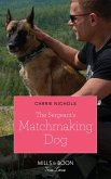 The Sergeant's Matchmaking Dog (Mills & Boon True Love) (Small-Town Sweethearts, Book 5) (eBook, ePUB)
