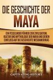 Die Geschichte der Maya