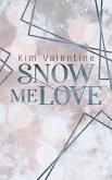 Snow Me Love (eBook, ePUB)