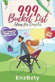 999 Bucket List Ideas for Couples