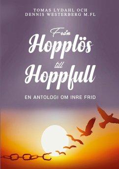 Från hopplös till hoppfull