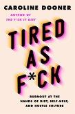 Tired as F*ck (eBook, ePUB)