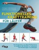 Funktionelles Krafttraining für Läufer (eBook, PDF)