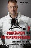 Die 7 Prinzipien des Tatortreinigers (eBook, ePUB)
