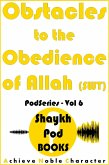 Obstacles to the Obedience of Allah (SWT) (eBook, ePUB)