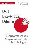 Das Bio-Pizza Dilemma (eBook, ePUB)