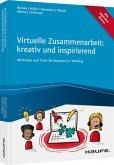 Virtuelle Zusammenarbeit: kreativ und inspirierend