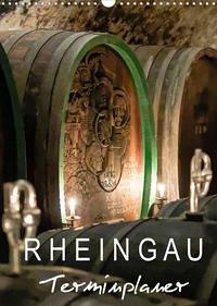 Rheingau Terminplaner (Wandkalender 2022 DIN A3 hoch)
