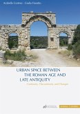 Urban Space between the Roman Age and Late Antiquity