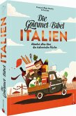 Die Gourmet-Bibel Italien