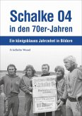 Schalke 04 in den 70er-Jahren