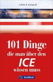 101 Dinge, die man über den ICE wissen muss