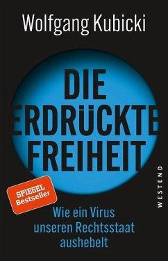 Die erdrückte Freiheit - Kubicki, Wolfgang