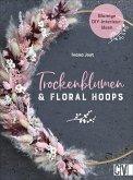 Trockenblumen und Floral Hoops