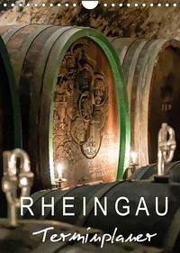 Rheingau Terminplaner (Wandkalender 2022 DIN A4 hoch)