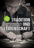 Tradition und Leidenschaft - Handwerkskünstler im Schwarzwald