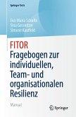 FITOR - Fragebogen zur individuellen, Team und organisationalen Resilienz