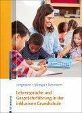Lehrersprache und Gesprächsführung in der inklusiven Grundschule (eBook, PDF)