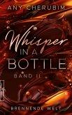 Whisper In A Bottle - Brennende Welt (eBook, ePUB)
