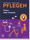 PFLEGEN Fokus Alter Mensch (eBook, ePUB)