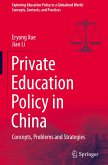Private Education Policy in China: Concepts, Problems and Strategies