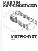 Martin Kippenberger. METRO-Net