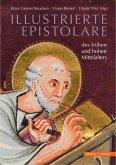 Illustrierte Epistolare des frühen und hohen Mittelalters