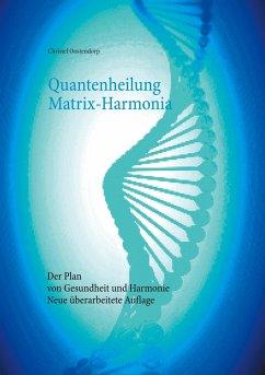 Quantenheilung Matrix-Harmonia