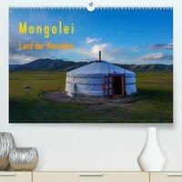 Mongolei - Land der Nomaden (Premium, hochwertiger DIN A2 Wandkalender 2022, Kunstdruck in Hochglanz)