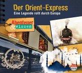 Abenteuer & Wissen: Der Orient-Express, Audio-CD