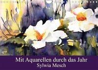 Mit Aquarellen durch das Jahr (Wandkalender 2022 DIN A4 quer)