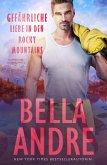 Gefährliche Liebe in den Rocky Mountains (Flammen der Leidenschaft 2) (eBook, ePUB)